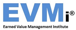 EVMI® Earned Value Management Institute®